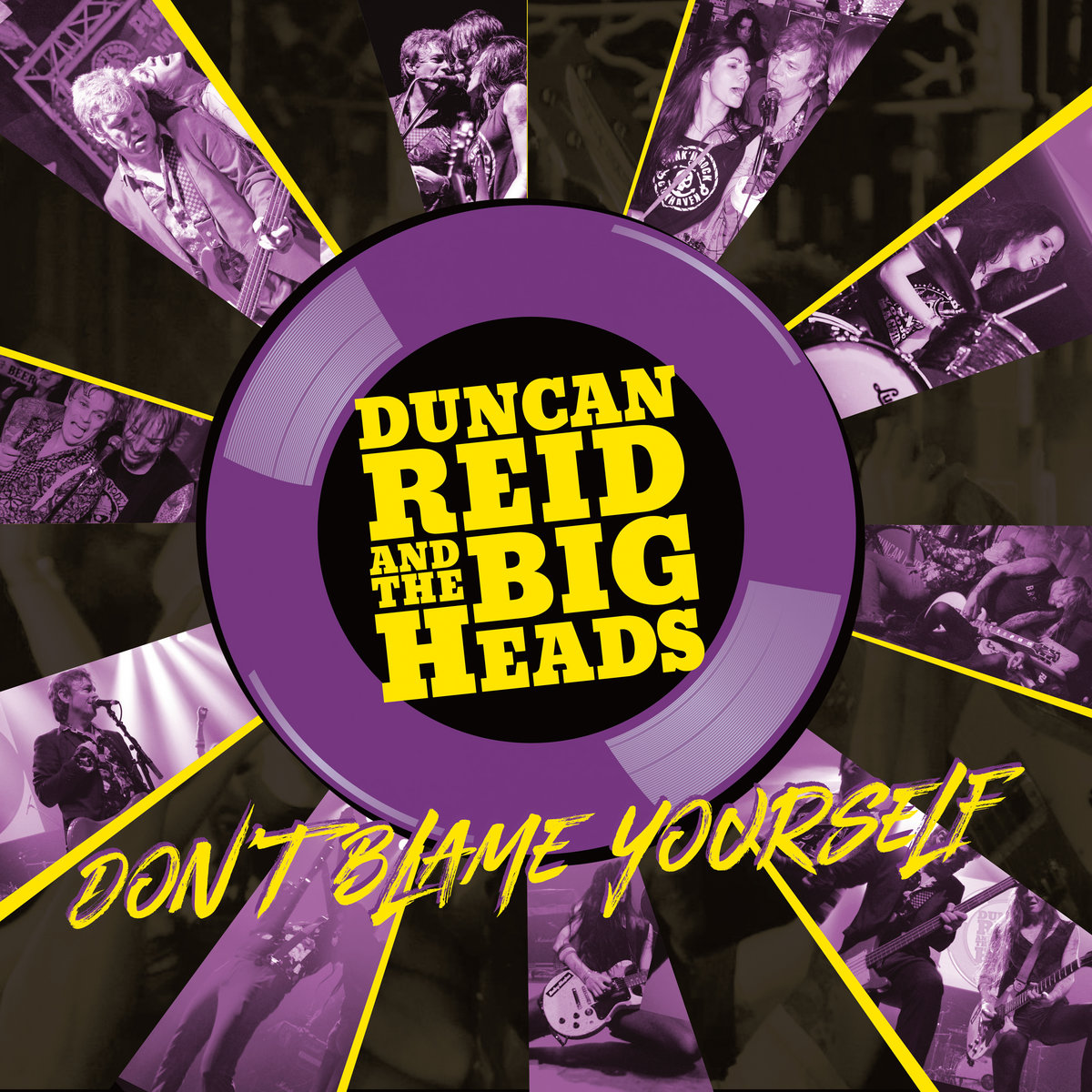Duncan Reid & The Big Heads - Don´t Blame Yourself